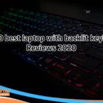 10 Best Laptops with Backlit Keyboards in 2020 [Top Rated Laptop]